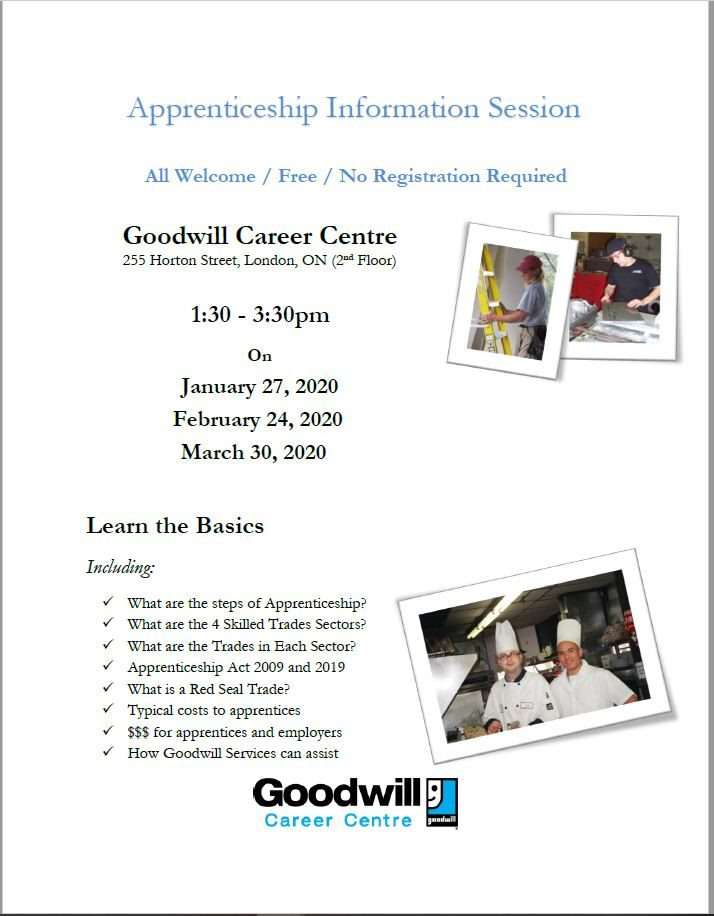 Goodwill Career Centre at 255 Horton Street in London ON offers valuable apprenticeship information sessions from 1:30 to 3:30 p.m. The first is January 27, 2020.