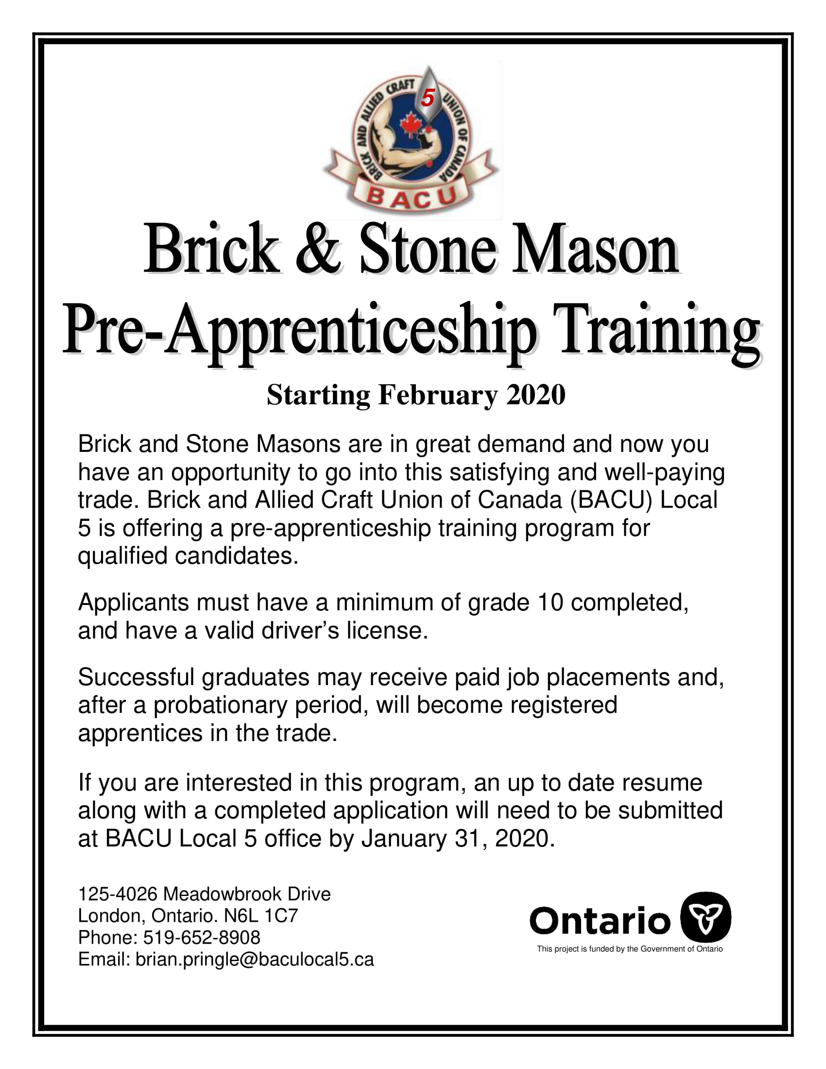 BACU Local 5 and the Government Ontario are offering pre-apprenticeship opportunities to aspiring apprentices in the province. Apply by January 31, 2020.