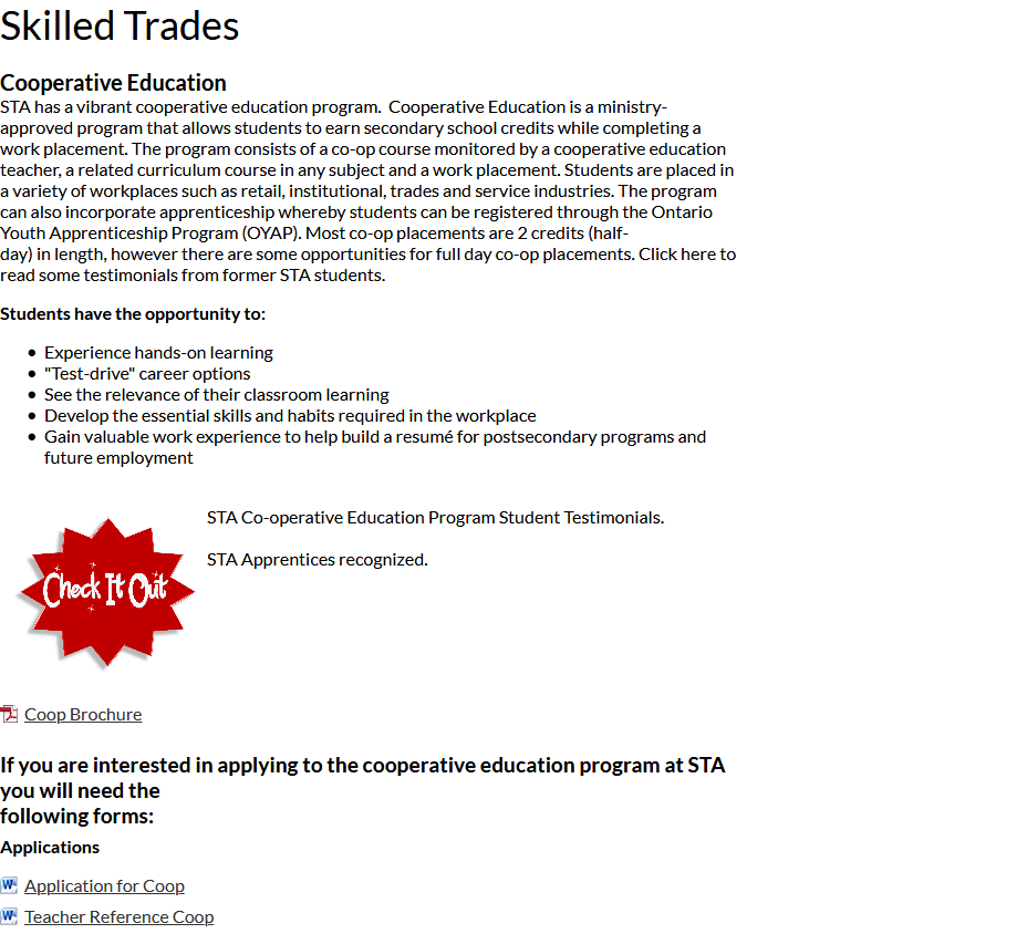 Educational Opportunities in the Skilled Trades at St. Thomas Aquinas Secondary. Click the picture to visit the website and explore or register.